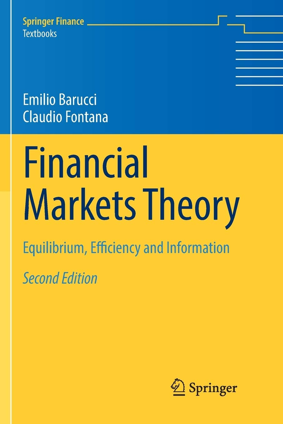 Download Financial Markets Theory: Equilibrium, Efficiency And Information (Springer Finance) 