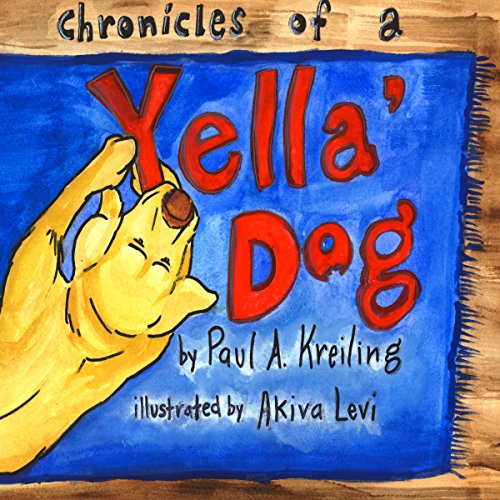 Chronicles of a Yella Dog audiobook cover art