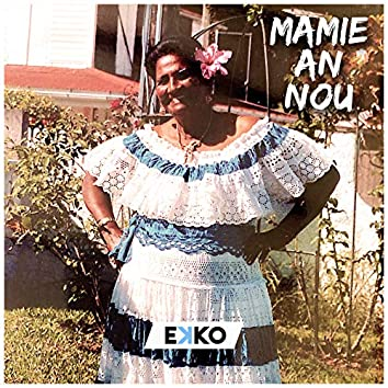 Mamie an Nou