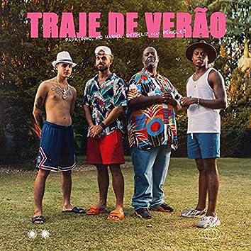 Traje de Verão (feat. Péricles)