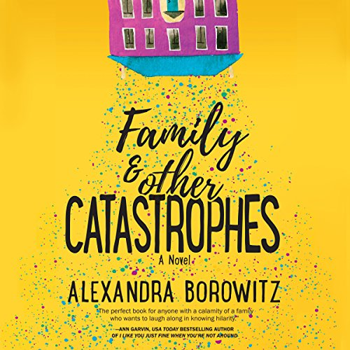 Couverture de Family and Other Catastrophes