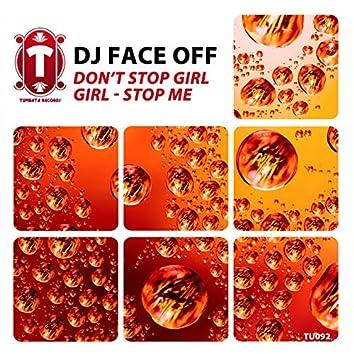Don't Stop Girl Girl / Stop Me