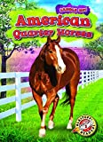 American Quarter Horses (Blastoff! Readers, Level 2: Saddle Up!)