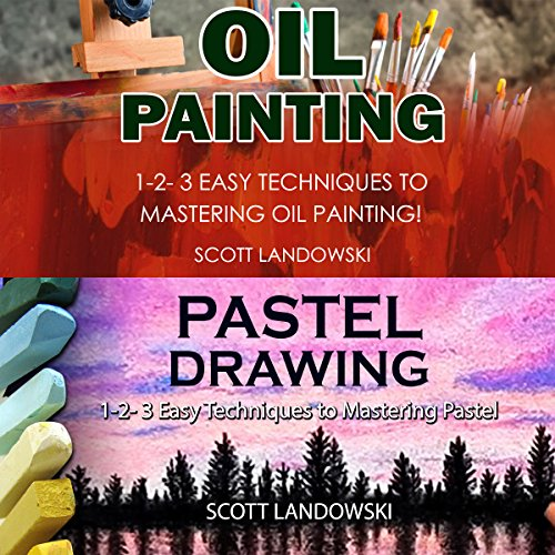 Oil Painting & Pastel Drawing audiobook cover art