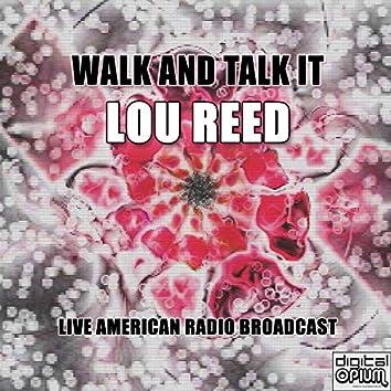 Walk And Talk It (Live)
