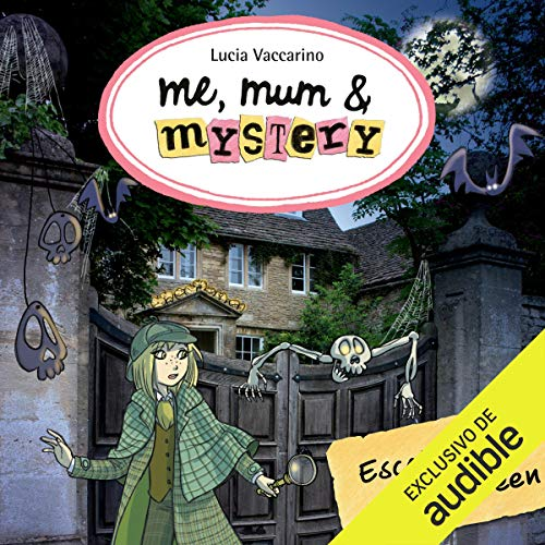 Me, Mum & Mystery: Escalofríos En Halloween (Narración en Castellano) [Me, Mum & Mystery: Chills on Halloween (Castilian Narration)]  By  cover art