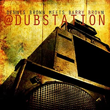 Dennis Brown Meets Barry Brown At Dub Station