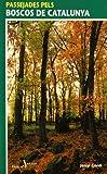 Passejades pels boscos de Catalunya (Passejades i Excursions)