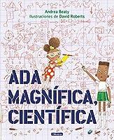 Ada Magnífica, científica /Ada Twist, Scientist (Los Preguntones / The Questioneers)