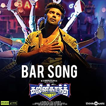 "Bar Song (From ""Ghajinikanth"")"