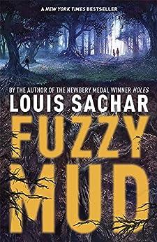 [Louis Sachar]のFuzzy Mud (English Edition)