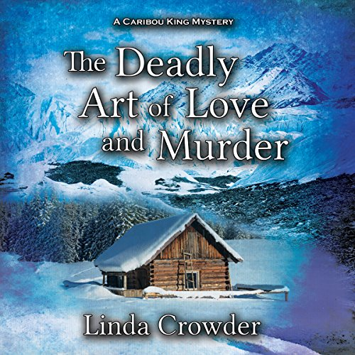 The Deadly Art of Love and Murder audiobook cover art