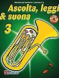 ascolta, leggi & suona 3 metodo per baritono / eufonio bc + cd