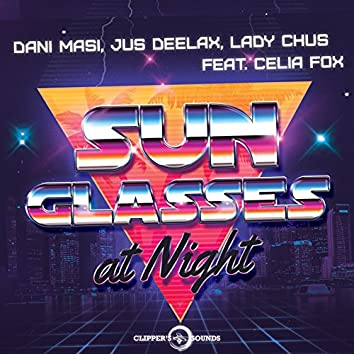 Sunglasses at Night (feat. Celia Fox) [Extended Mix]