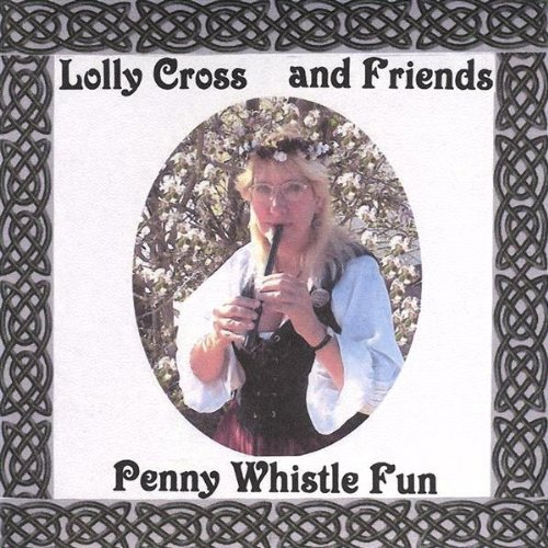Penny Whistle Fun by Cross, Lolly (2004-07-27)