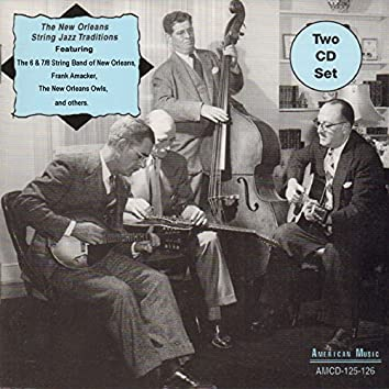 The New Orleans String Jazz Traditions