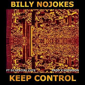 Keep Control (feat. DJ Special Cutz)