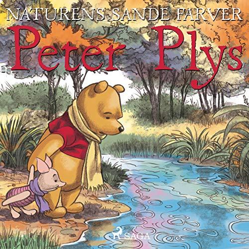 Peter Plys - Naturens sande farver audiobook cover art