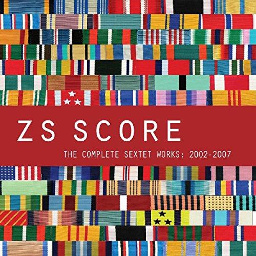 Score: Complete Sextet Works