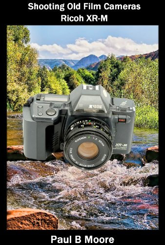 Shooting Old Film Cameras - Ricoh XR-M (English Edition)