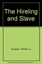 The Hireling and Slave