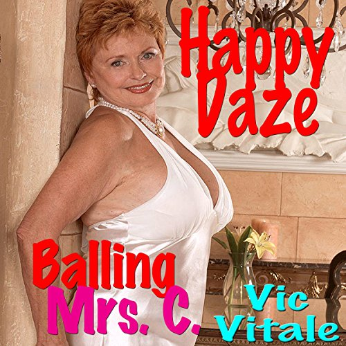Happy Daze: Balling Mrs. C. audiobook cover art