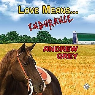 Love Means... Endurance audiobook cover art
