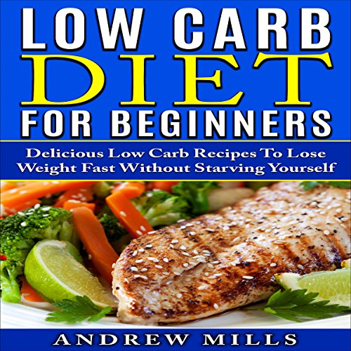 Low Carb Diet for Beginners audiobook cover art