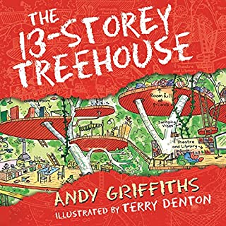 The 13-Storey Treehouse                   By:                                                                                                                                 Andy Griffiths                               Narrated by:                                                                                                                                 Stig Wemyss                      Length: 1 hr and 36 mins     36 ratings     Overall 4.5