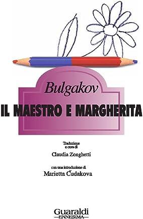 Il maestro e Margherita (Ennesima)