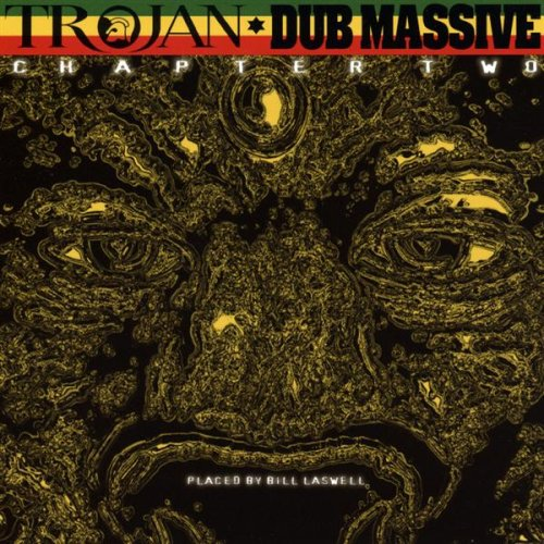King Tubby's Badness Dub (Placed by Bill Laswell)