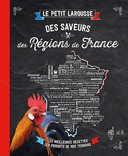 Petit Larousse Des Saveurs Des Regions De France
