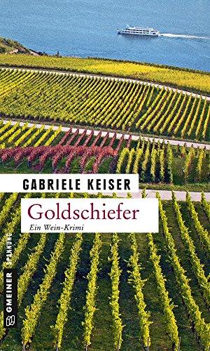 Goldschiefer: Kriminalroman (Ein Fall für Franca Mazzari 5)