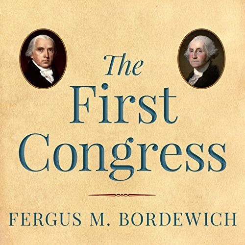 The First Congress audiobook cover art