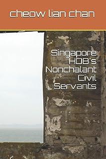 Singapore HDB's Nonchalant Civil Servants