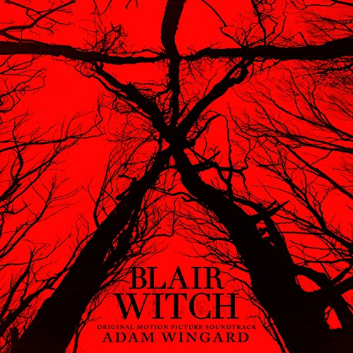 Blair Witch (Original Motion Picture Soundtrack)