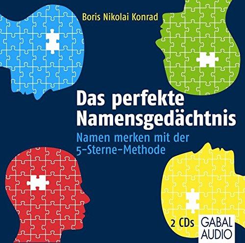 Das perfekte Namensgedächtnis: Namen merken mit der 5-Sterne-Methode (Dein Erfolg)