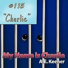 My Name Is Charlie