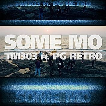 Some Mo (feat. PG Retro)