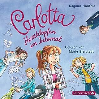 Herzklopfen im Internat     Carlotta 6              Autor:                                                                                                                                 Dagmar Hoßfeld                               Sprecher:                                                                                                                                 Marie Bierstedt                      Spieldauer: 2 Std. und 32 Min.     40 Bewertungen     Gesamt 4,7