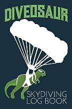 Diveosaur Skydiving Log Book: Detailed Jump Record for Skydivers