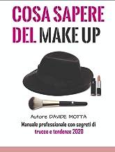 Permalink to Cosa sapere del make up: manuale del make up 2020 PDF