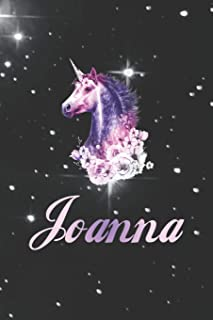 Joanna: First Name Personalized Unicorn Customized Names Gift Birthday Girl Notebook Journal