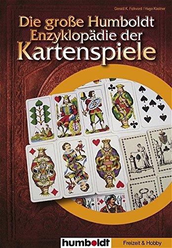 Die große Humboldt-Enzyklopädie der Kartenspiele