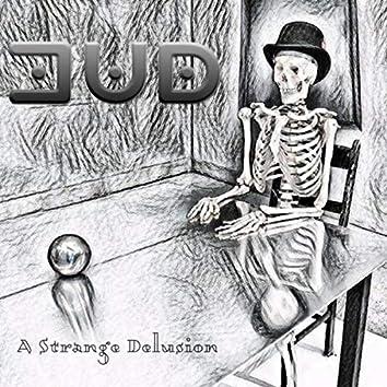 Strange Delusion
