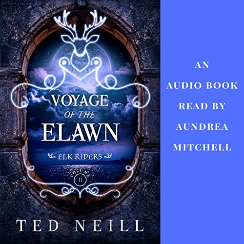 Voyage of the Elawn audiobook cover art