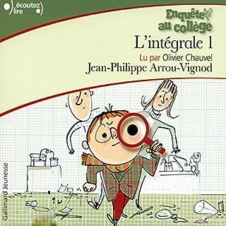 Enquête au collège. L'intégrale 1                   De :                                                                                                                                 Jean-Philippe Arrou-Vignod                               Lu par :                                                                                                                                 Olivier Chauvel                      Durée : 5 h et 23 min     35 notations     Global 4,5