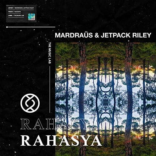 Mardraüs & Jetpack Riley