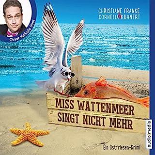 Miss Wattenmeer singt nicht mehr cover art
