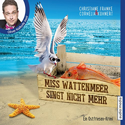 Miss Wattenmeer singt nicht mehr     Ein Ostfriesen-Krimi              By:                                                                                                                                 Christiane Franke,                                                                                        Cornelia Kuhnert                               Narrated by:                                                                                                                                 Oliver Kalkofe                      Length: 4 hrs and 40 mins     1 rating     Overall 5.0